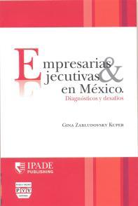 Empresarias y Ejecutivas en México